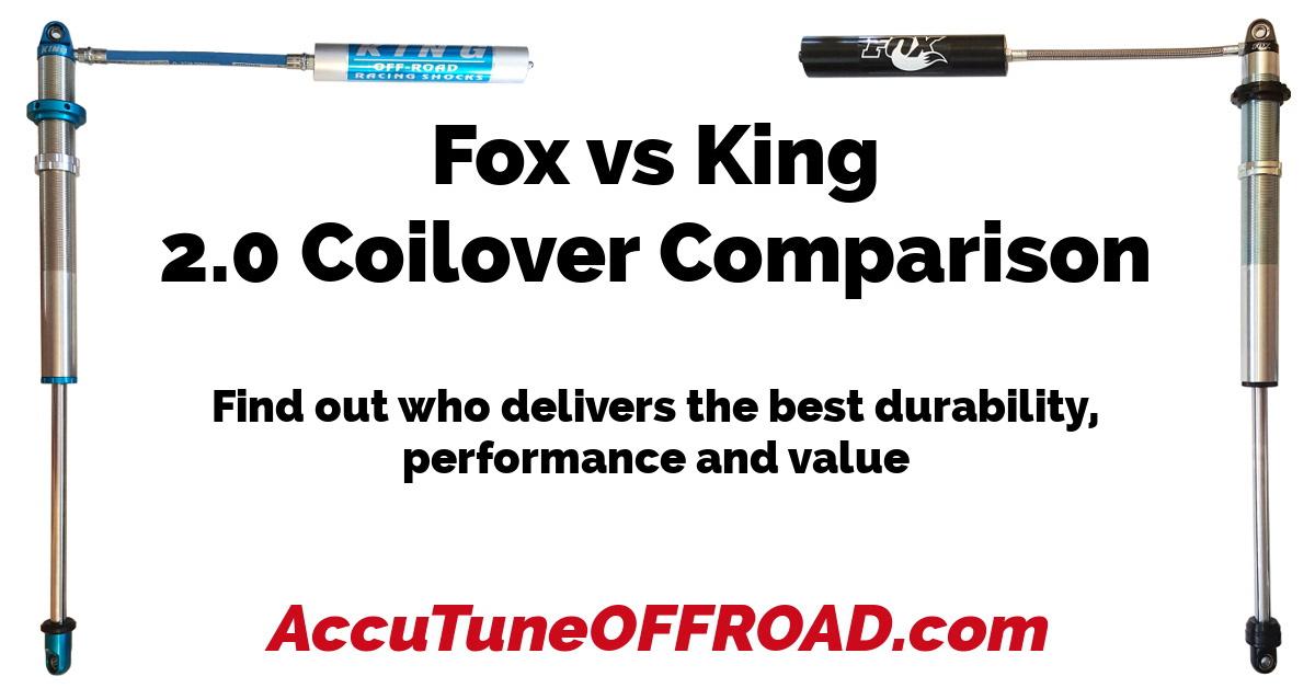 Fox vs King 2 0 Coilover Comparison | AccuTune Off-Road
